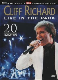 Cover Cliff Richard - Live In The Park - 20 Of His All Time Greatest Hits [DVD]